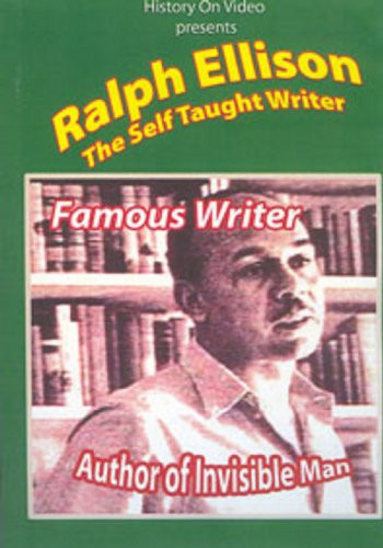 Ralph Ellison: The Self-Taught Writer
