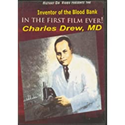 Dr. Charles Drew: Inventor of the Blood Bank