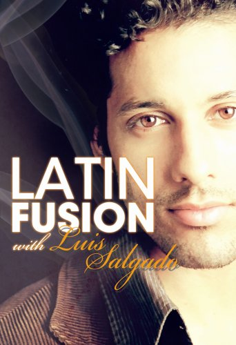Latin Fusion with Luis Salgado - In The Heights / Step Up 2