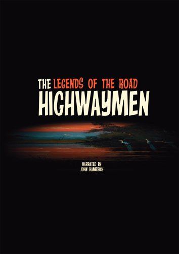 The Highwaymen, Legends of the Road
