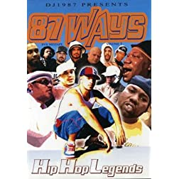 87 Ways DVD Mixtape, Vol. 1: Hip Hop Legends
