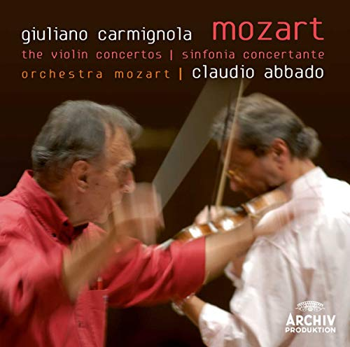 Concertos for Violin and Orchestra No. 1 - 5 (Orchestra Mozart feat. conductor: Claudio Abbado, violin: Giuliano Carmignola)