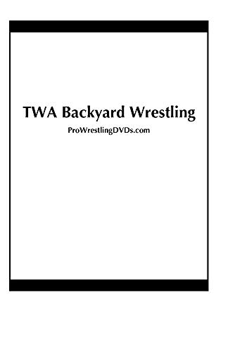 TWA Backyard Wrestling