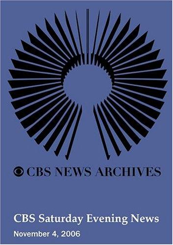 CBS Saturday Evening News (November 4, 2006)