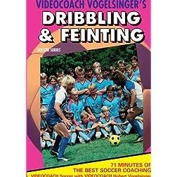 DRIBBLING & FEINTING