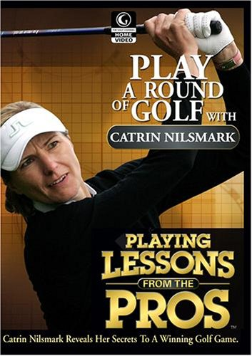 Golf Channel - Playing Lessons from the Pros: Catrin Nilsmark