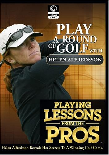 Golf Channel - Playing Lessons from the Pros: Helen Alfredsson