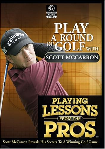 Golf Channel - Playing Lessons from the Pros: Scott McCarron