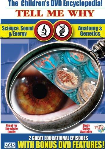Science, Sound & Energy / Anatomy & Genetics