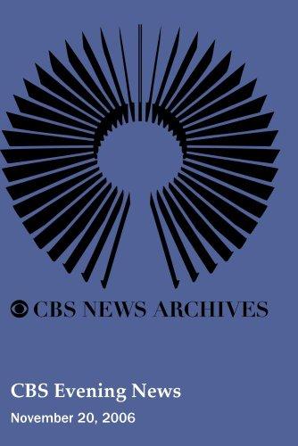 CBS Evening News (November 20, 2006)