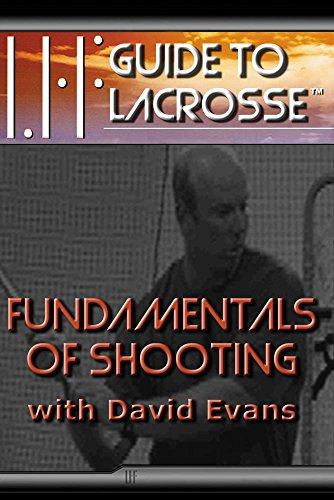 Fundamentals of Shooting with David Evans