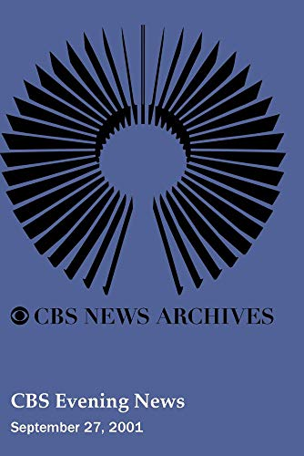 CBS Evening News (September 27, 2001)