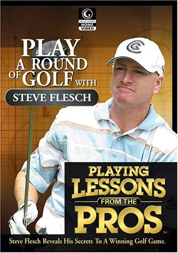 Golf Channel - Playing Lessons from the Pros: Steve Flesch