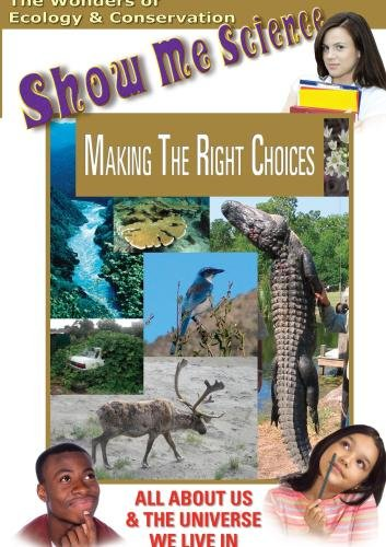 Ecology & Conservation: Making The Right Choices