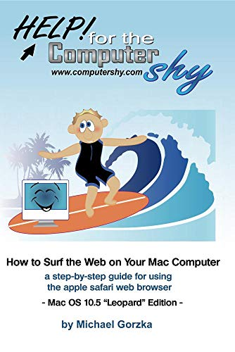 How to Surf the Web on Your Mac Computer: a step-by-step guide for using the safari web browser