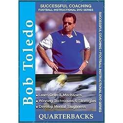 Bob Toledo: Quarterbacks