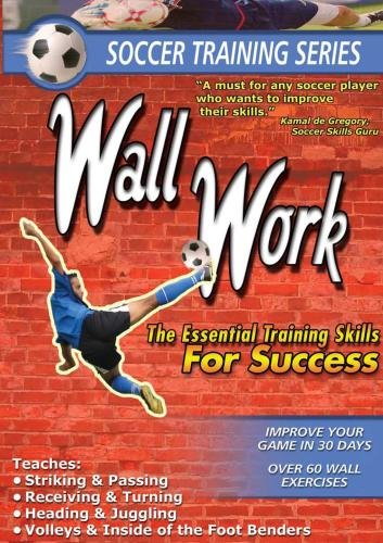SOCCER TRAINING SERIES: SOCCER TRAINING WALL WORK