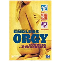 Endless Orgy for the Goddess of Perversion