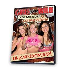 Girls Gone Wild: Dormroom Confessions