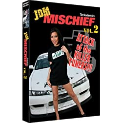 JDM Mischief Vol. 2: Attack of the Killer Tuners