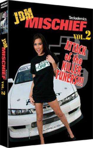 JDM Mischief Vol. 2: Attack of the Killer Tuners