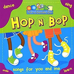 Tot-A-Doodle-Do: Hop N Bop Songs for You & Me