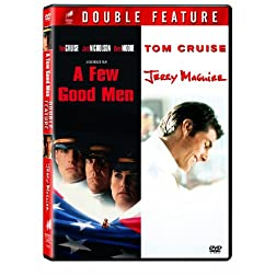 A Few Good Men & Jerry Maguire