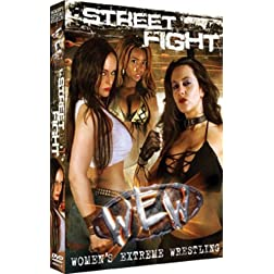 Women Extreme Wrestling: Street Fight (PPV Event 34)