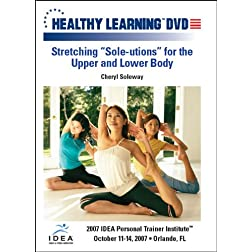 "Stretching ""Sole-utions"" for the Upper and Lower Body"