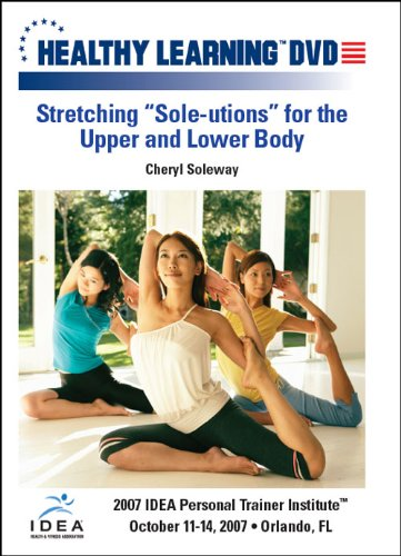 """Stretching """"Sole-utions"""" for the Upper and Lower Body"""