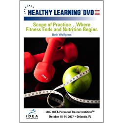 Scope of Practice�Where Fitness Ends and Nutrition Begins