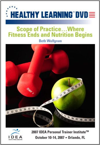 Scope of Practiceâ¦Where Fitness Ends and Nutrition Begins