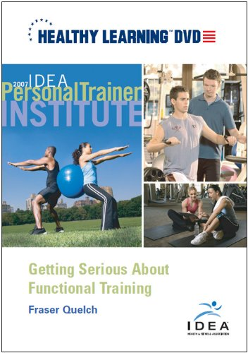 Getting Serious About Functional Training