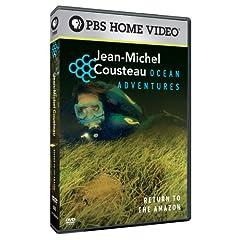 Jean-Michel Cousteau's Ocean Adventures: Return to the Amazon