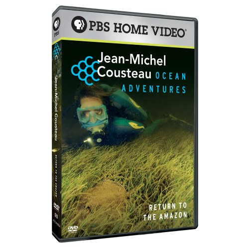 Jean-Michel Cousteau's Ocean Adventures: Return to the Amazon
