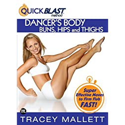 Tracey Mallett: Quickblast Method- Dancers Body