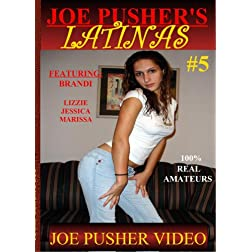 Joe Pusher's Latinas #5
