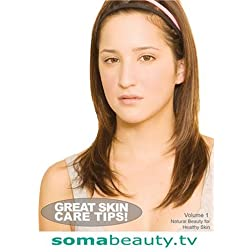 SomaBeauty 2: Natural Beauty for Healthy Skin