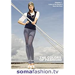 Soma Fashion: Colors of the Month