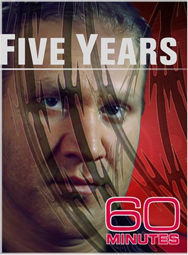 60 Minutes - Five Years (March 30, 2008)