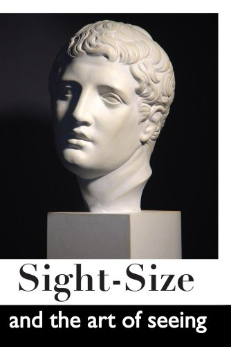 Sight-Size and the Art of Seeing