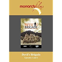 Devil's Brigade: Episodes 1 and 2