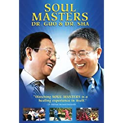 Soul Masters: Dr. Guo & Dr. Sha (2008)