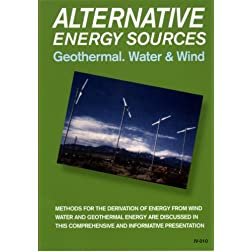 Alternative Energy Sources-(Geothermal,Water&Wind