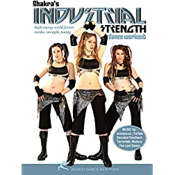 Shakra's Industrial Strength Dance Workout - Tribal Bellydance, World Fusion