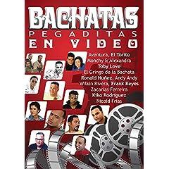 Bachatas Pegaditas en Video