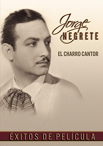 El Charro Cantor: Exitos de Pelicula