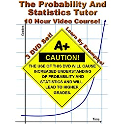 The Probability and Statistics Tutor - 10 Hour Course - 3 DVD Set - Learn By Examples!