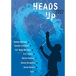 Heads Up 2007