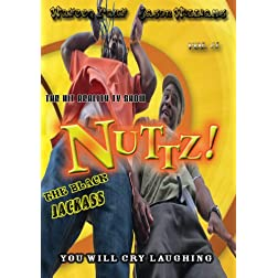 Nuttz: The Black Jackass, Vol. 1